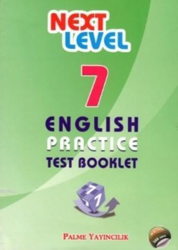 Next Level 7. Sınıf English Practice Test Booklet