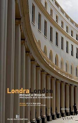 Londra London; Metropol ve Mimarlık