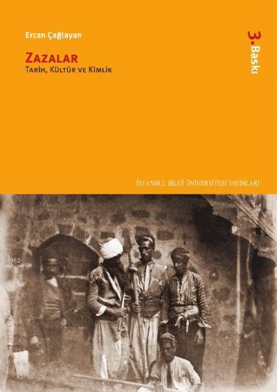 Zazalar; Tarih, Kültür ve Kimlik