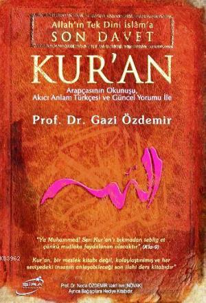 Allah'ın Tek Dini İslama Son Davet Kur'an