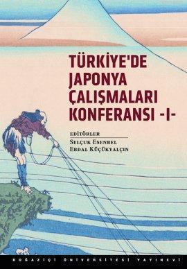 Türkiye'de Japonya Çalışmaları Konferansı 1