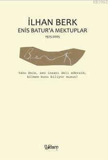 Enis Batur'a Mektuplar