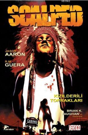 Scalped Cilt 1: Kızılderili Toprakları
