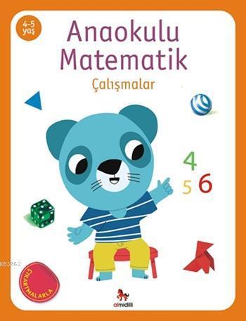 Anaokulu Matematik - Çalışmalar; (Çıkartmalarla), (4-5 Yaş)