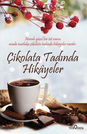 Çikolata Tadında Hikâyeler