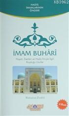 İmam Buhari Hayatı, Eserleri ve Hadis İlmiyle İlgili Koyduğu Usulller