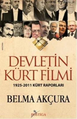 Devletin Kürt Filmi; 1925-2011 Kürt Raporları