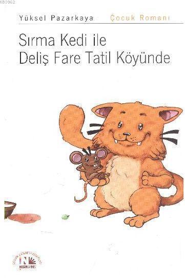 Sırma Kedi ile Deliş Fare Tatil Köyünde