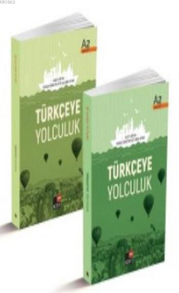 Türkçeye Yolculuk; A2 Ders Kitabı A2 Çalışma Kitabı