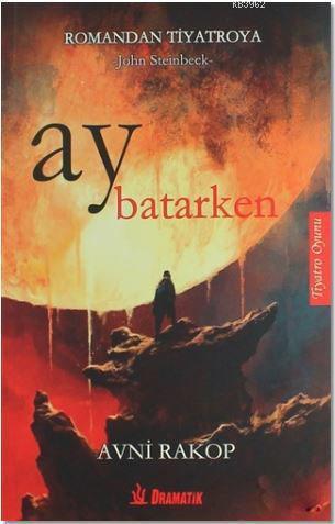 Ay Batarken; Romandan Tiyatroya