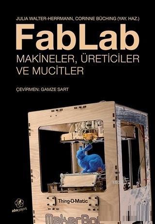 FabLab Makineler Üreticiler ve Mucitler
