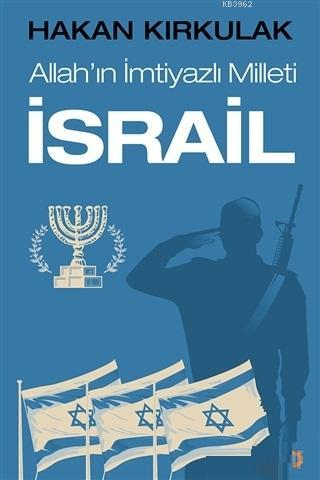 Allah'ın İmtiyazlı Milleti İsrail