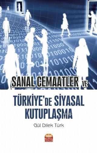 Sanal Cemaatler ve Türkiye'de Siyasal Kutuplaşma