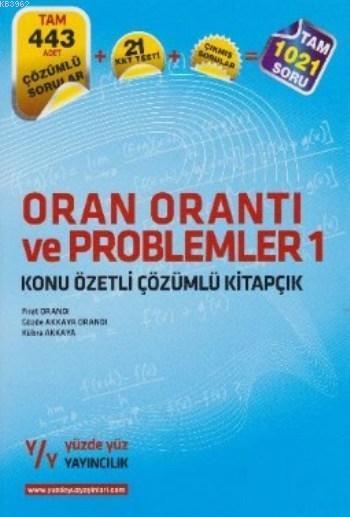 Oran Orantı ve Problemler 1; Konu Özetli Çözümlü Kitapçık