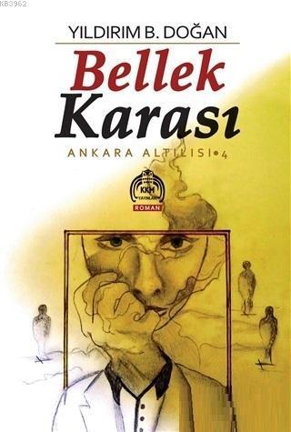 Bellek Karası; Ankara Altılısı 4
