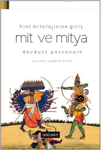 Mit ve Mitya; Hint Mitolojisine Giriş