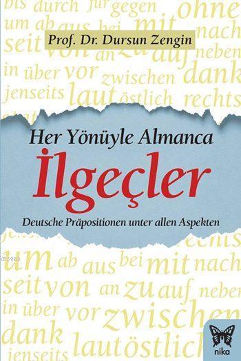 Her Yönüyle Almanca: İlgeçler