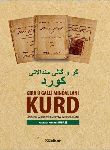 Gırr ü Galli Mındallani Kurd; Dîrokçeya Çapemenî û Medyaya Zarokan a Kurdî