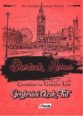 Sherlock Holmes; Gözlerini Açık Tut