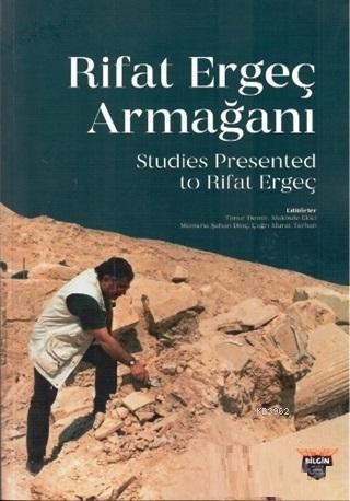 Rifat Ergeç Armağanı; Studies Presented To Rifat Ergeç