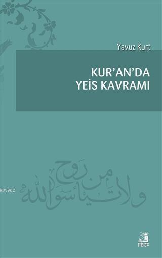 Kur'an'da Yeis Kavramı