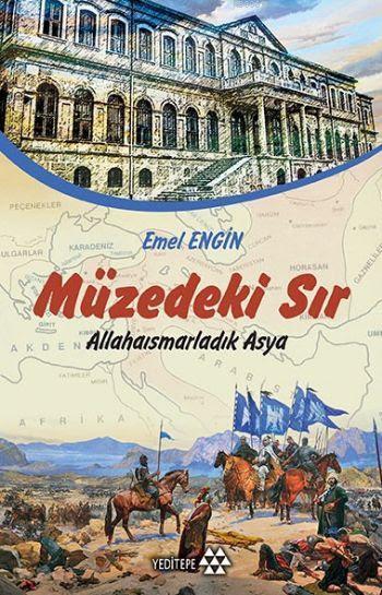 Müzedeki Sır; Allahaısmarladık Asya