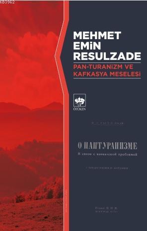 Pan-Turanizm ve Kafkasya Meselesi