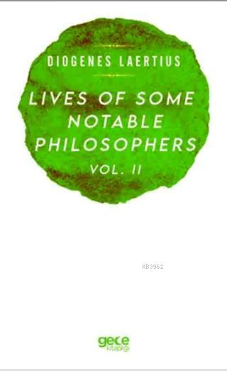 Lives Of Some Notable Philosophers Vol. 2