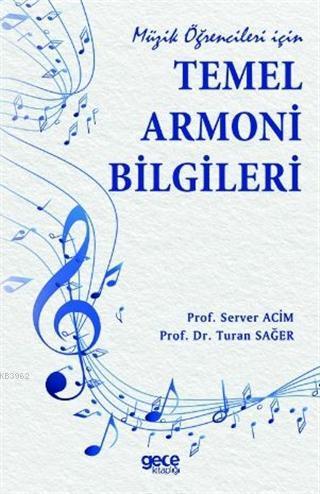 Müzik Öğrencileri İçin Temel Armoni Bilgileri