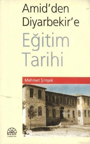 Amid'den Diyarbakir'e Eğitim Tarihi