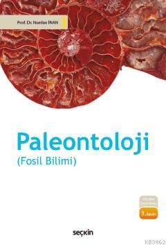 Paleontoloji; (Fosil Bilimi)