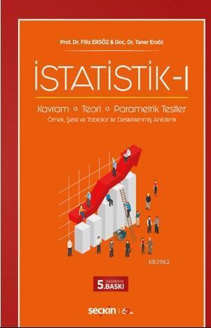 İstatistik - I; Kavram - Teori - Parametrik Testler