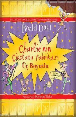 Charlie'nin Çikolata Fabrikası (Üç Boyutlu)