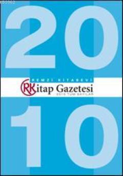 Remzi Kitap Gazetesi; 2010 Tüm Sayılar