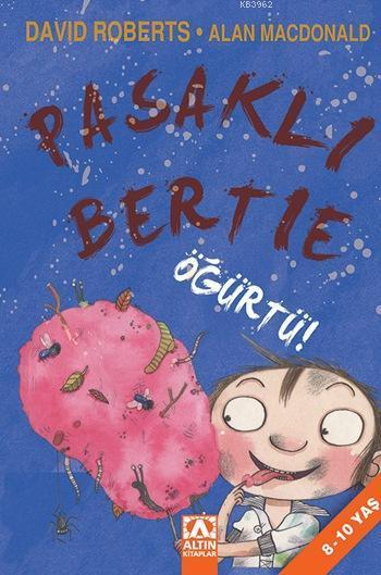 Pasaklı Bertie  Öğürtü!; Pasaklı Bertie, 8 - 10 Yaş