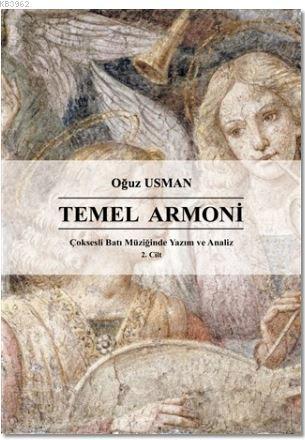 Çoksesli Batı Müziğinde Yazım ve Analiz Cilt 2: Temel Armoni