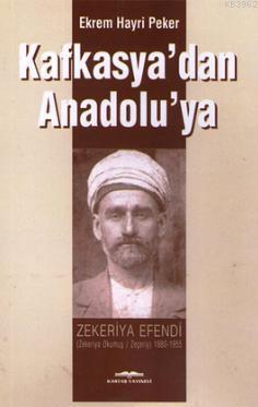 Kafkasya'dan Anadolu'ya