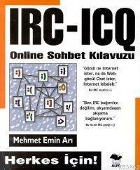 IRC-ICQ Online Sohbet Kılavuzu; Herkes İçin!