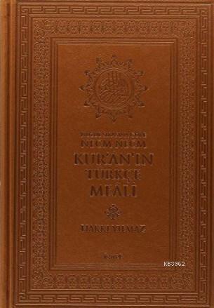 Nüzul Sırasına Göre Necm Necm Kur'an'ın Türkçe Meali; (Büyük Boy)
