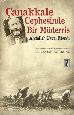 Çanakkale Cephesinde Bir Müderris; Abdullah Fezvi Efendi