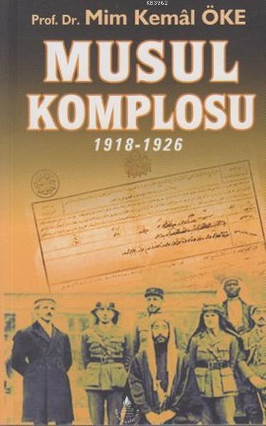 Musul Komplosu (1918-1926)