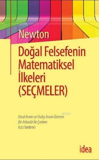 Doğal Felsefenin Matematiksel İlkeleri; (Seçmeler)