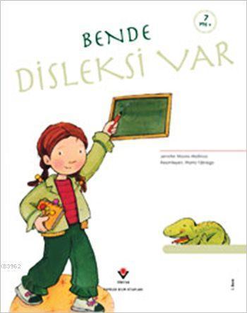 Bende Disleksi Var; Erken Çocukluk Kitaplığı