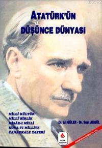 Atatürk'ün Düşünce Dünyası