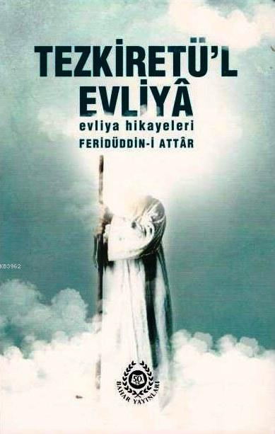 Tezkiretül Evliya; Evliya Hikayeleri