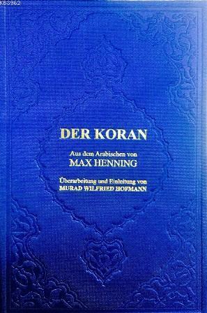Der Koran; Almanca Kur'ân-ı Kerîm Meali (orta boy, şamua kâğıt, ciltli)