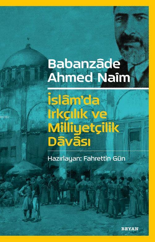 İslam`da Irkçılık ve Milliyetçilik Davası