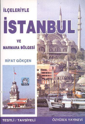 İstanbul ve Marmara Bölgesi; İlimiz ve Bölgemizi Tanıyalım İlçeleriyle