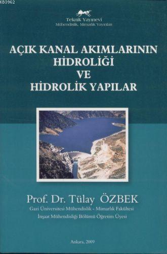 Açık Kanal Akımlarının Hidroliği ve Hidrolik Yapılar