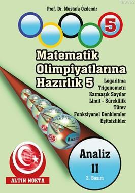 Matematik Olimpiyatlarına Hazırlık -5 Analiz-II